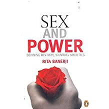 Sex and Power - Defining History, Shaping Societies