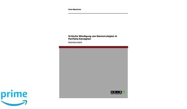 Kritische Würdigung Von Normstrategien In Portfolio Konzepten Sven