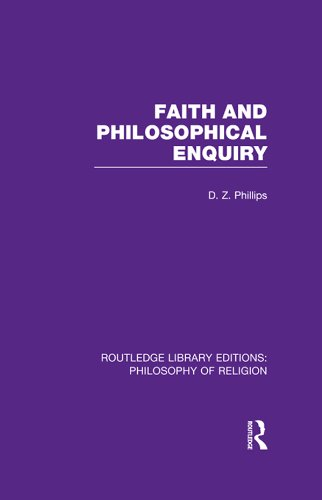 Faith and Philosophical Enquiry (Routledge Library Editions: Philosophy of Religion)