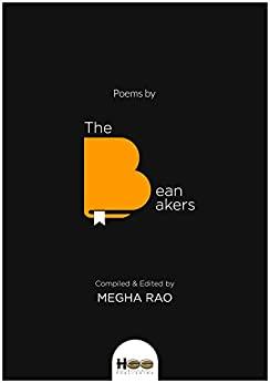 Poems by The Bean Bakers by [Rao, Megha ]