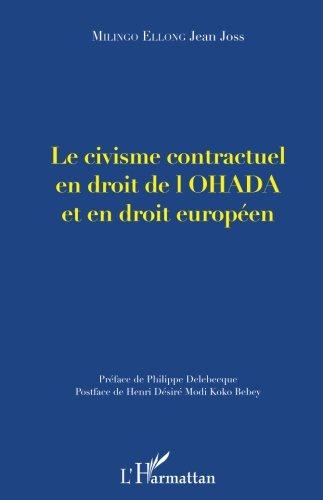 Le civisme contractuel en droit de l'OHADA et en droit européen par Jean Joss Milingo Ellong