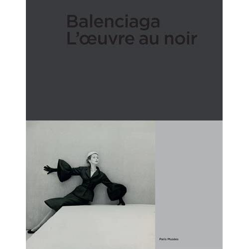 Balenciaga : L'oeuvre au noir