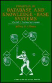 Principles of Data Base and Knowledge Based Systems: v. 2 (Principles of Computer Science Series, 14)