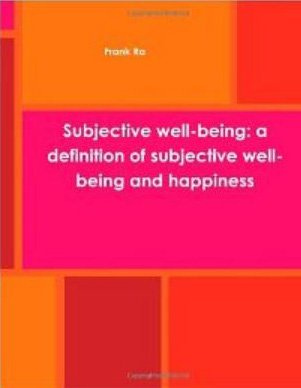 Subjective Well-Being definitions and measures (English Edition)