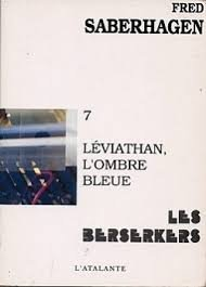 Les Berserkers, tome 7 : Lviathan, l'ombre bleue