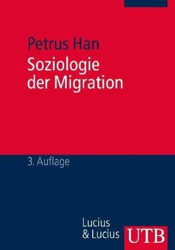 Soziologie der Migration. by Petrus Han(2000-02-01)
