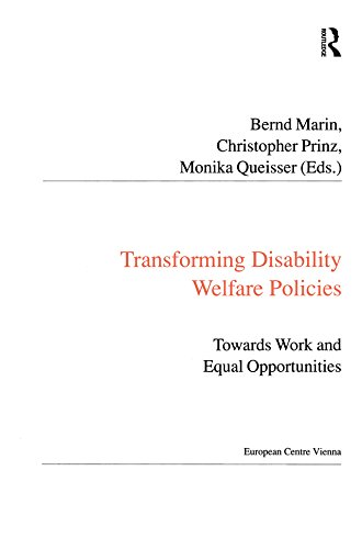Transforming Disability Welfare Policies: Towards Work and Equal Opportunities (Public Policy and Social Welfare) (English Edition) (Rehabilitation Services-andrew)