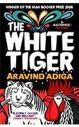 The White Tiger: Booker Prize Winner 2008