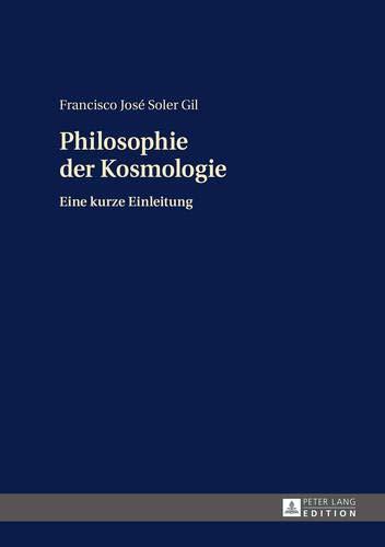 Philosophie der Kosmologie: Eine kurze Einleitung