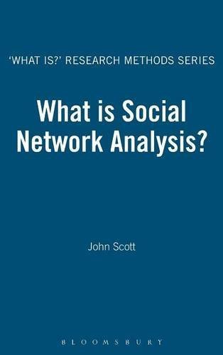 What is Social Network Analysis? (The 'What is?' Research Methods Series) by John Scott (2012-06-21)