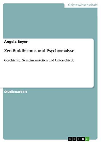 Ebooks Zen-Buddhismus und Psychoanalyse: Geschichte, Gemeinsamkeiten und Unterschiede Descargar PDF