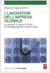 i-lavoratori-dellimpresa-globale-le-relazioni-di-lavoro-in-pirelli-tra-strategie-globali-e-destini-l