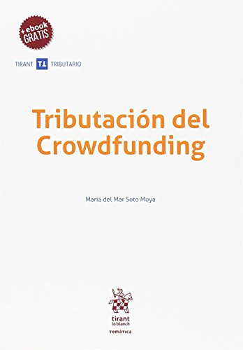 Tributación del Crowdfunding (Temática Tirant Tributario) por María del Mar Soto Moya