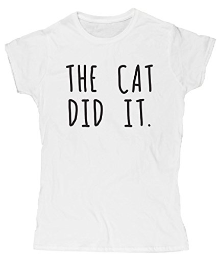 Hippowarehouse The Cat Did It Womens Fitted Short Sleeve t-Shirt (Specific Size Guide in Description)
