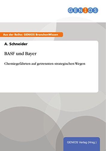 basf-und-bayer-chemiegefahrten-auf-getrennten-strategischen-wegen