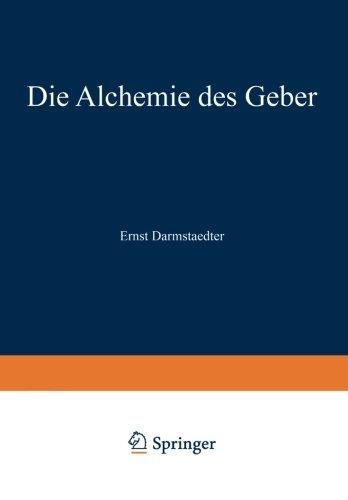 Die Alchemie des Geber (German Edition) by Ernst Darmstaedter (2013-04-15)