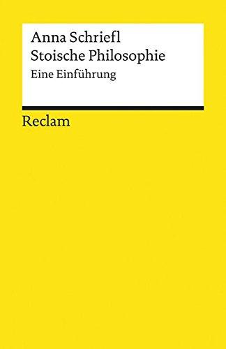 Stoische Philosophie: Eine Einführung (Reclams Universal-Bibliothek)