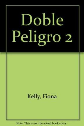 Doble Peligro 2 par Fiona Kelly