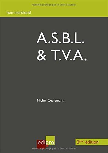 A.S.B.L. et T.V.A. par Ceulemans Michel