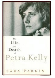 The Life and Death of Petra Kelly por Sara Parkin