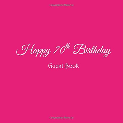 Happy 70th Birthday Guest Book 70 Year Old Party Gifts Accessories Decor Ideas Supplies Decorations For Women Her Wife Mum