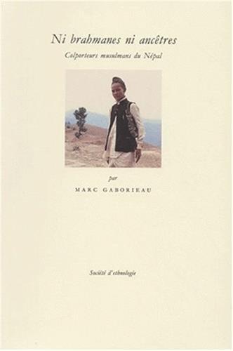 Ni brahmanes ni ancêtres. Colporteurs musulmans du Népal