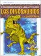 Dinosaurios: Desde El Primer Reptil Hasta El Tiranosaurio