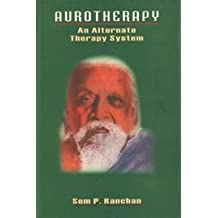 Aurotheraphy: An Alternative Therapy System