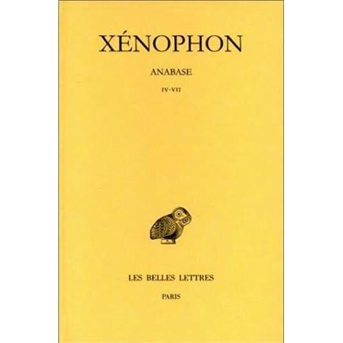 Xénophon. Anabase, tome II : Livres IV-VII