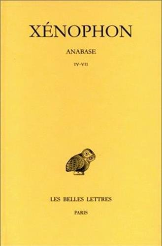 Xénophon. Anabase, tome II : Livres IV-VII