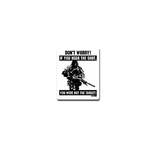 Aufkleber / Sticker - Sniper says don't worry Scharfschütze Sportschütze US Army Bundeswehr Gewehr Waffe Humor 6x7cm #A4157 (Waffe-aufkleber)