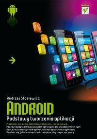 Android Podstawy Tworzenia Aplikacji - Andrzej Stasiewicz [KSIĄŻKA]