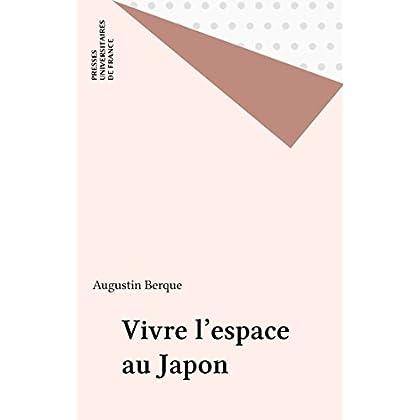 Vivre l'espace au Japon (Espace et liberté)