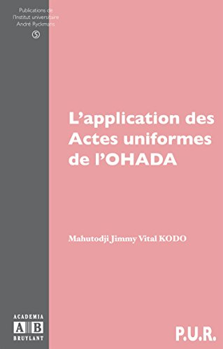 L'application des Actes uniformes de l'OHADA par Mahutodji Jimmy Vital Kodo