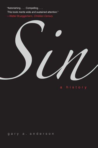 Sin: A History por Gary A. Anderson