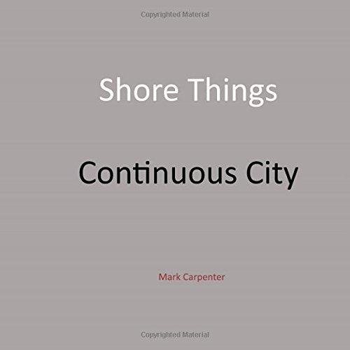 Shore Things & Continuous City: Along the Salish Sea