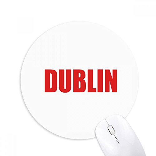 Dublin Ireland City Red Mousepad Round Rubber Mouse Pad Non-Slip Game Office - Dublin Slip