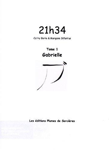 21h34 - Gabrielle