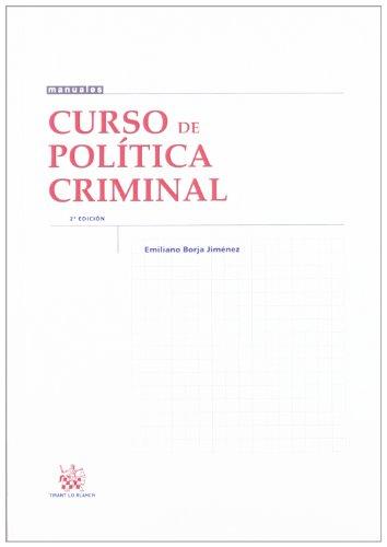 Curso de Política Criminal (Manuales (tirant)) por Emiliano Borja Jiménez