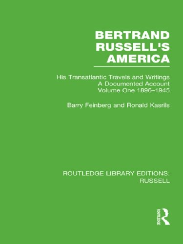 Bertrand Russell's America: His Transatlantic Travels and Writings. Volume One 1896-1945 (Routledge Library Editions: Russell)