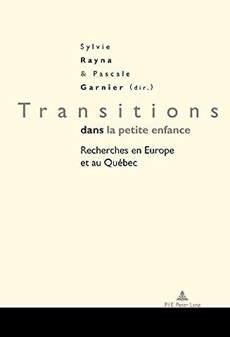 Transitions dans la petite enfance : Recherches en Europe et au Québec