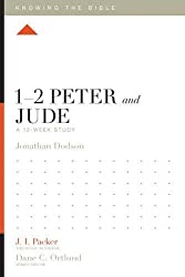 1-2 Peter and Jude: A 12-Week Study (Knowing the Bible)