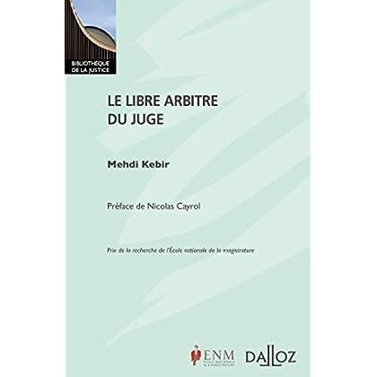 Le libre arbitre du juge - Nouveauté
