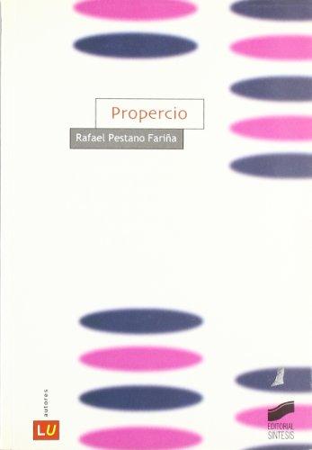Propercio (Historia de la literatura universal) por Rafael Pestano Fariña