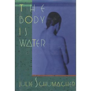 The Body Is Water: A Novel