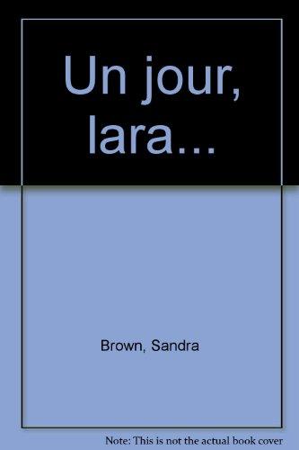Un jour Lara...