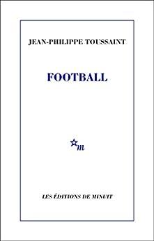 Football par [Toussaint, Jean-Philippe]
