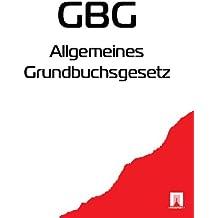 Allgemeines Grundbuchsgesetz (GBG)