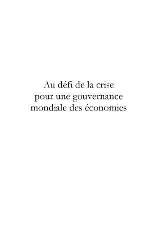 Au défi de la crise pour une gouvernance mondiale des économies (ADDE (ASSOCIATI)