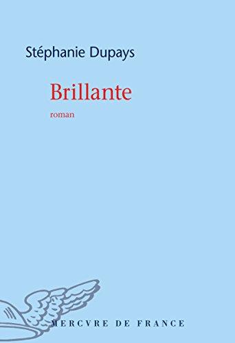 Download Brillante Pdf By Stephanie Dupays Ebook Or Kindle